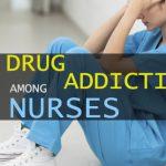 Drug Addiction Among Nurses